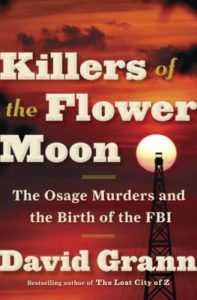 Grann Killers of the Flower Moon